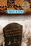 9781611457353: Shifu, You'll Do Anything for a Laugh: A Novel