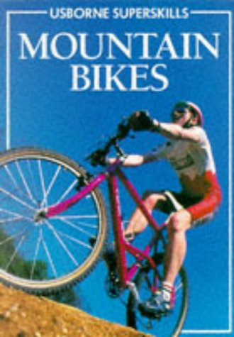 Mountain Bikes (Usborne Superskills), JANET COOK