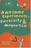 img - for Awesome Experiments in Electricity & Magnetism book / textbook / text book