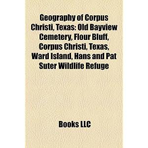 Corpus Christi Texas Geography | RM.