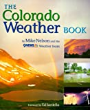 img - for The Colorado Weather Book book / textbook / text book