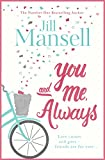 You And Me, Always: The No. 1 Bestseller only --- on Amazon