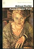 Point Counter Point (0140010475) by Aldous Huxley