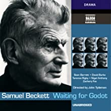 Waiting for Godot (       UNABRIDGED) by Samuel Beckett Narrated by Sean Barrett, David Burke, Terence Rigby, Nigel Anthony