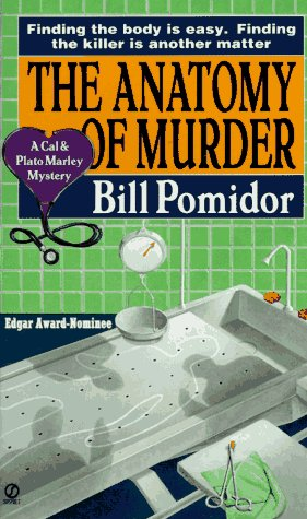 The Anatomy of Murder: A Cal and Plato Marley Mystery (Cal and Plato Marley), BILL POMIDOR