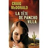 La T�te de Pancho Villapar Craig McDonald
