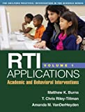 img - for RTI Applications, Volume 1: Academic and Behavioral Interventions (Guilford Practical Intervention in the Schools Series) book / textbook / text book