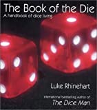 The Book of the Die (158567415X) by Rhinehart, Luke