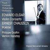Philippe Graffin & Royal Liverpool Philharmonic Orchestra Elgar: Violin Concerto; Chausson: Poeme