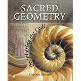 Sacred Geometry: Deciphering the Code ~ Stephen Skinner