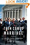 Then Comes Marriage: United States v....