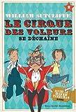 """Afficher """"Le cirque des voleurs n° 2<br /> Le cirque des voleurs se déchaîne"""""""