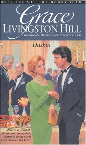 Duskin (Grace Livingston Hill #81)