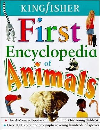 Kingfisher First Encyclopedia of Animals written by Jon Kirkwood