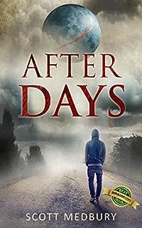 After Days: Affliction by Scott Medbury ebook deal