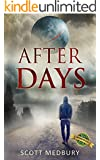 After Days: Affliction (The After Days Trilogy Book 1)