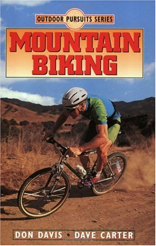 Mountain Biking (Outdoor Pursuits), Don Davis, Dave Carter