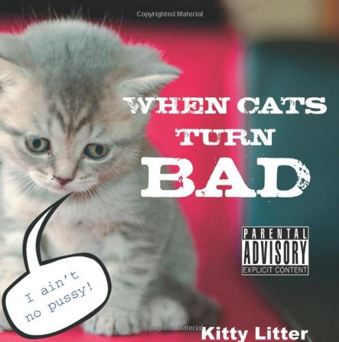 When Cats Turn Bad