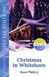 Christmas In Whitehorn (Montana Mavericks) (Silhouette Special Edition) (0373244355) by Mallery, Susan