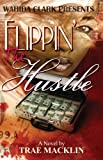 Flippin The Hustle (Wahida Clark Presents)