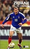 echange, troc Jean Philippe - Zidane, le roi modeste