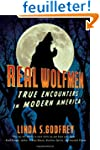 Real Wolfmen: True Encounters in Mode...