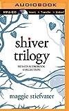 Maggie Stiefvater Shiver Trilogy: Shiver, Linger, Forever