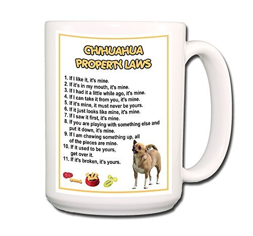 chihuahua-property-laws-coffee-tea-mug-15-oz-no-1-funny-by-wag-whimsy