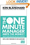 The One Minute Manager Meets the Monk...