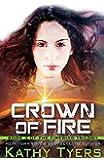 Crown of Fire (Firebird Series Book 3)