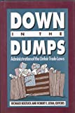 img - for Down in the Dumps: Administration of the Unfair Trade Laws book / textbook / text book