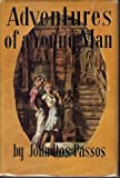 Adventures of a Young Man (0395076218) by John Dos Passos