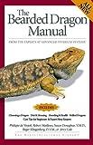 The Bearded Dragon Manual (Advanced Vivarium Systems) (1882770595) by De Vosjoli, Philippe