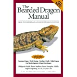 The Bearded Dragon Manual (Herpetocultural Library)by Philippe de Vosjoli
