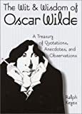 img - for The Wit & Wisdom of Oscar Wilde book / textbook / text book