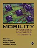img - for Mobility: Processes, Computers, and Agents book / textbook / text book