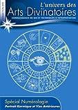 echange, troc L'univers des Arts Divinatoires N°6: Portait Karmique et Vies Anterieures