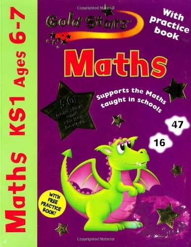 Gold Stars: Workbook Pack Age 6-7 Maths WB, Maths Practical (Key Stage 1 Gold Stars)