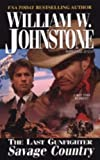 The Last Gunfighter: Savage Country