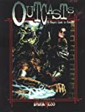 *OP WoD Outcasts (World of Darkness (White Wolf Paperback))