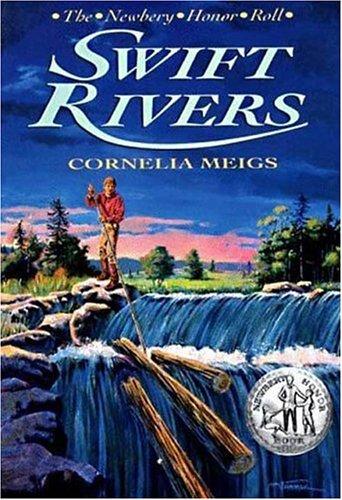 Swift Rivers, CORNELIA MEIGS