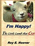 HAPPY: The Little Lamb that CAN
