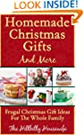 Homemade Christmas Gifts and More - F...