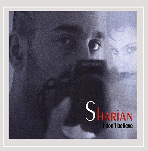 CD : SHARIAN - I Don't Believe