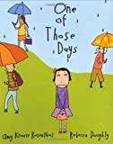 One Of Those Days (0399243658) by Rosenthal, Amy Krouse