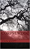 img - for CORPSEWOOD book / textbook / text book