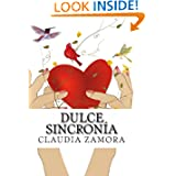 Dulce Sincronia (Volume 1) (Spanish Edition)
