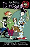 Wacky Families: My Dog the Dinosaur (0207199418) by French, Jackie