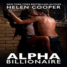 Alpha Billionaire, Book 3 (       UNABRIDGED) by Helen Cooper Narrated by Erin deWard