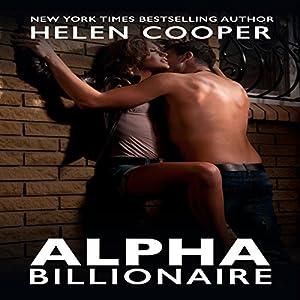 Alpha Billionaire, Book 3 Hörbuch